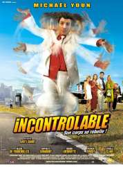 Affiche du film Incontrolable