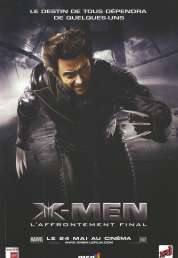 Affiche du film X-Men 3  L'affrontement final